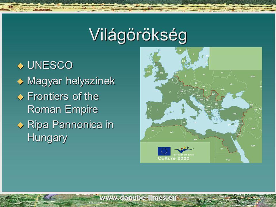 Világörökség UNESCO Magyar helyszínek Frontiers of the Roman Empire