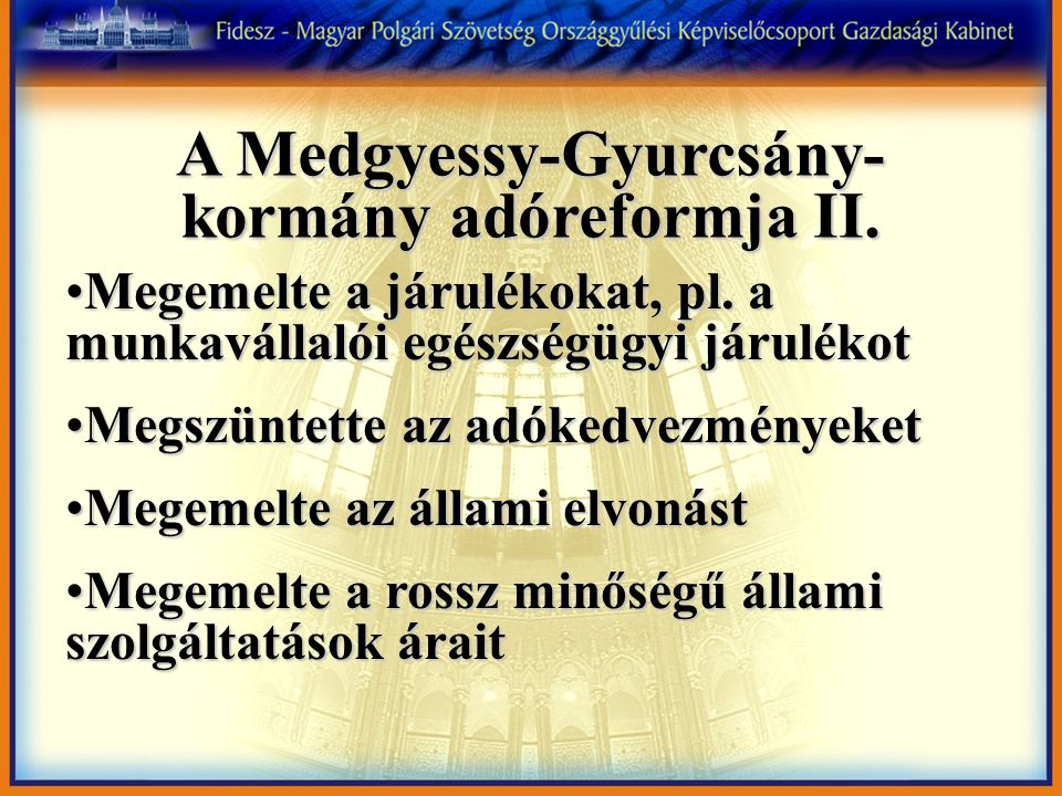 A Medgyessy-Gyurcsány-kormány adóreformja II.