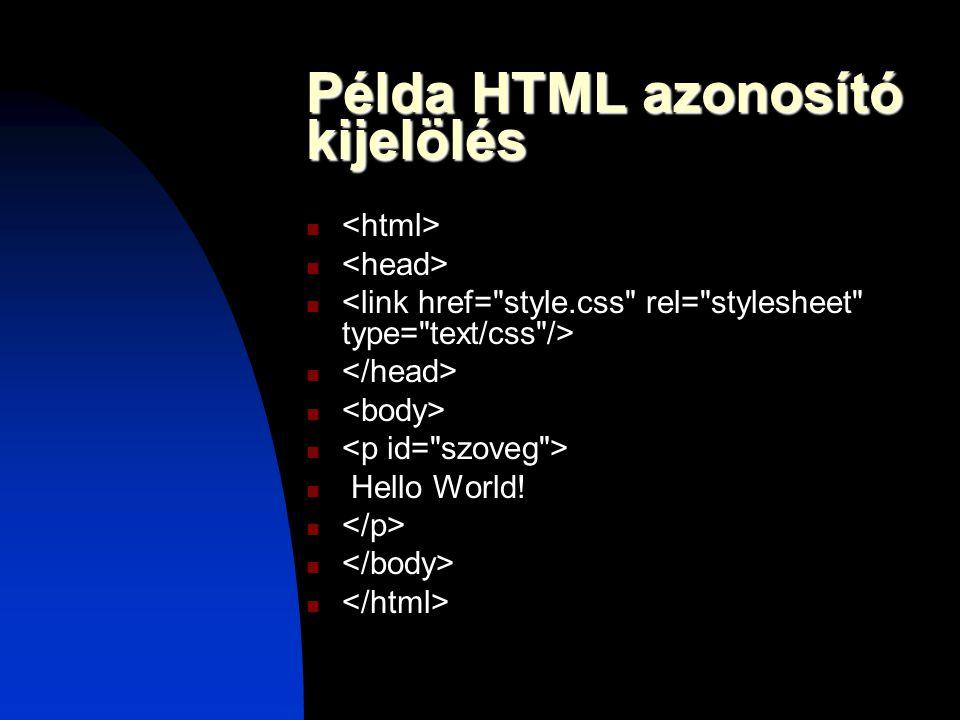 Példa HTML azonosító kijelölés