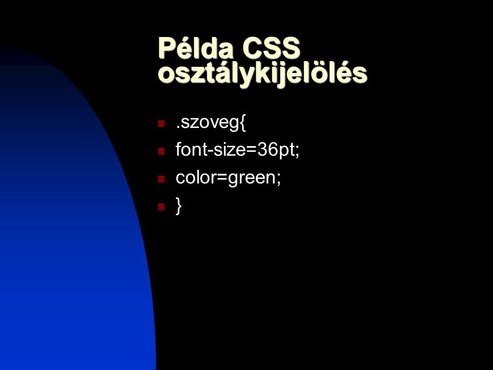 Példa CSS osztálykijelölés
