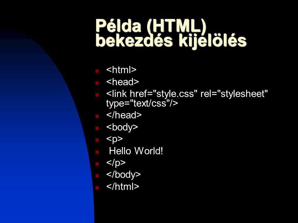 Példa (HTML) bekezdés kijelölés