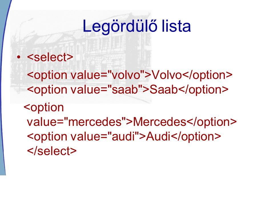 Legördülő lista <select>