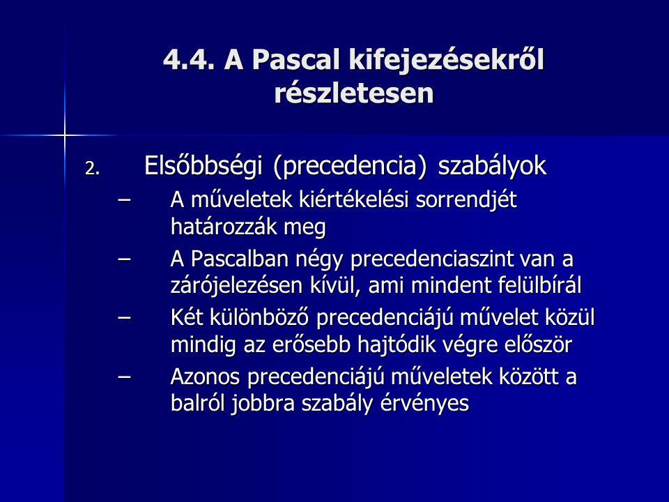 4.4. A Pascal kifejezésekről részletesen