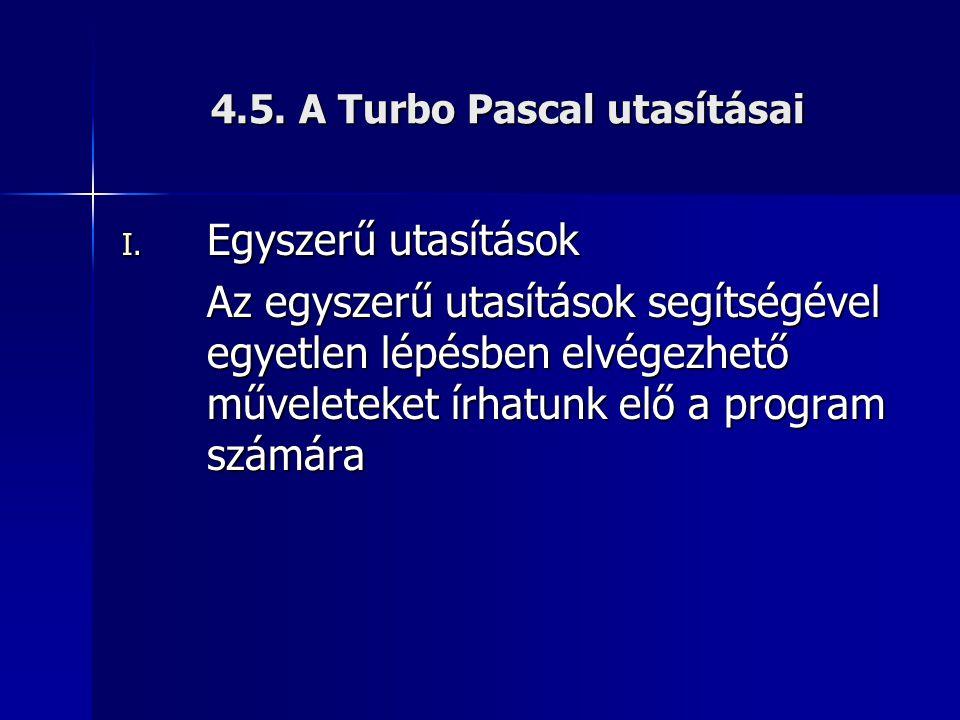 4.5. A Turbo Pascal utasításai