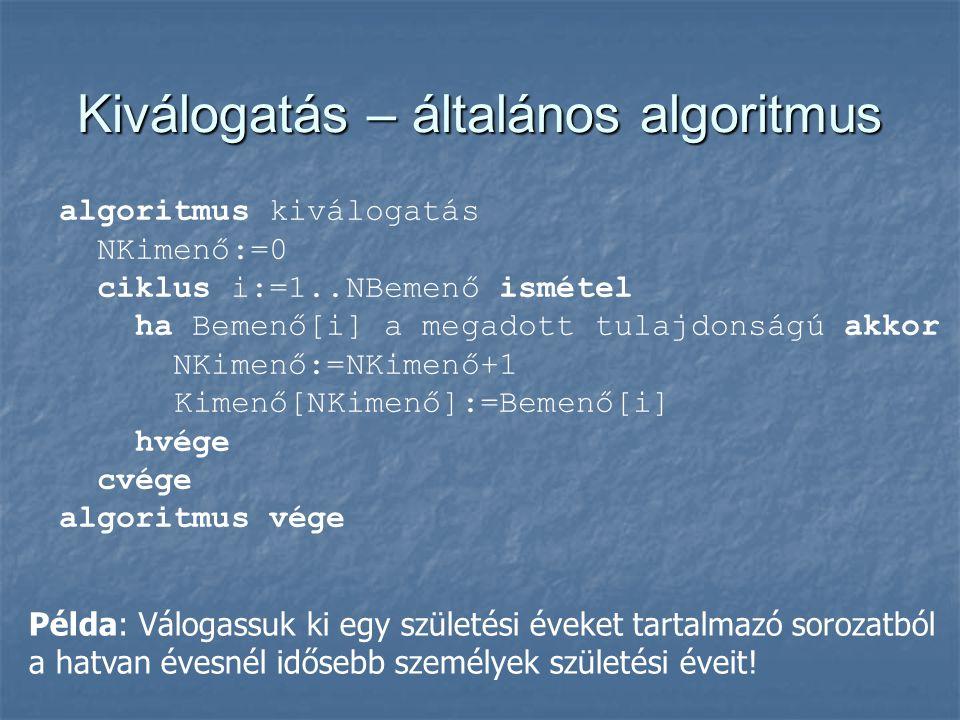 Kiválogatás – általános algoritmus