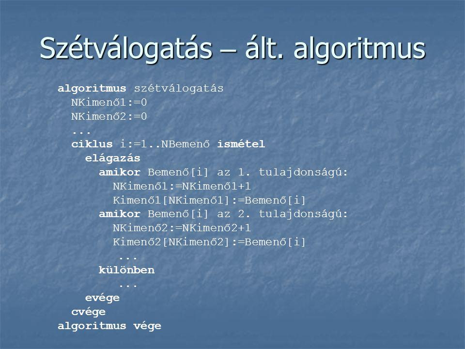 Szétválogatás – ált. algoritmus