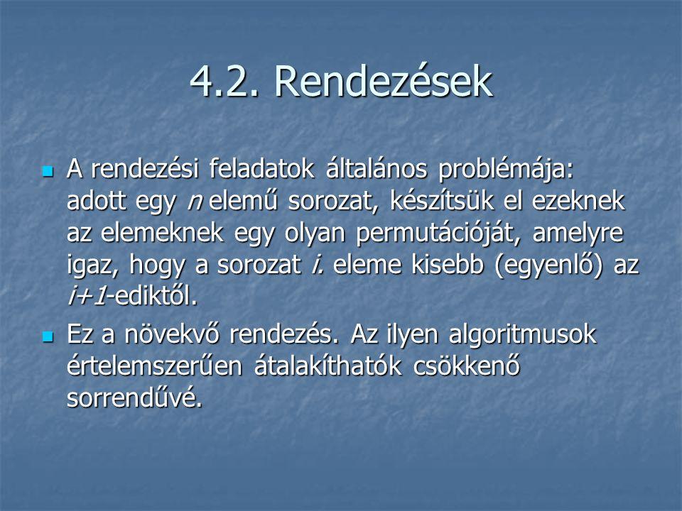 4.2. Rendezések