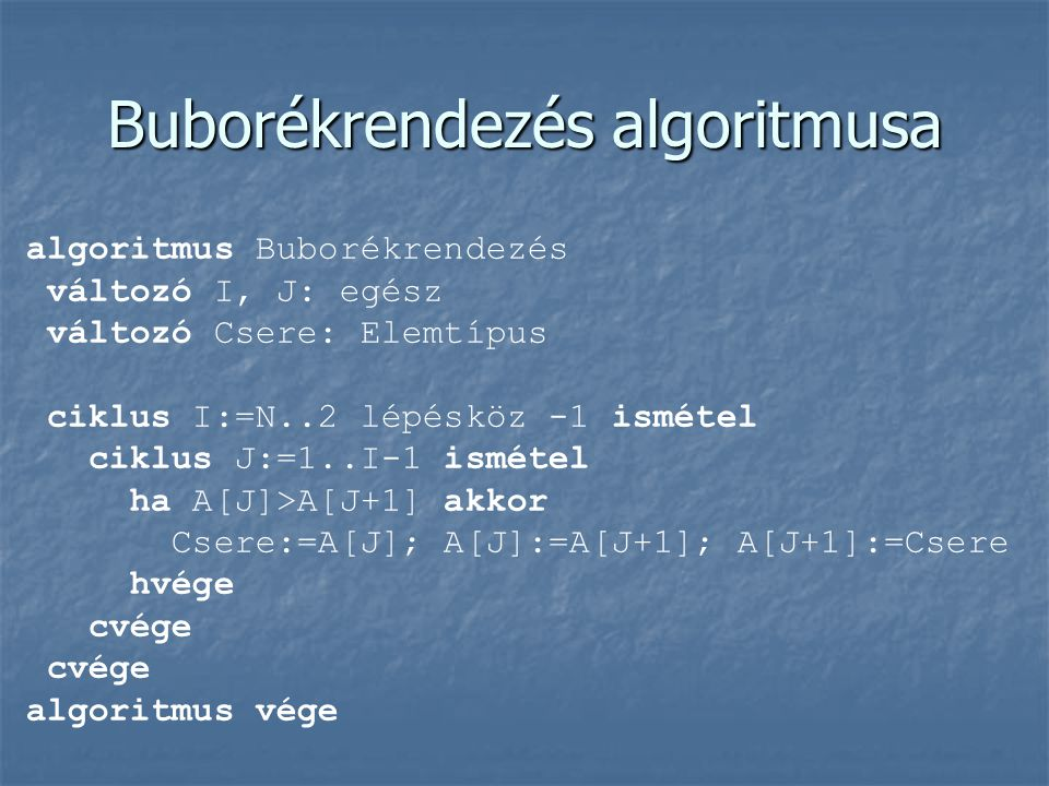 Buborékrendezés algoritmusa