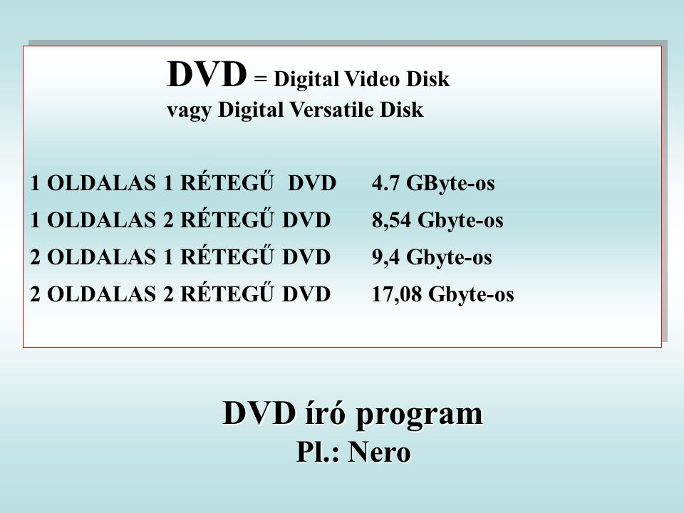 DVD író program Pl.: Nero