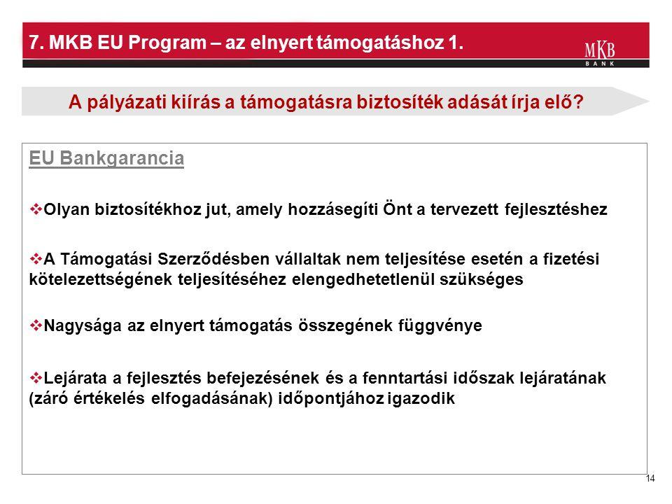 7. MKB EU Program – az elnyert támogatáshoz 1.