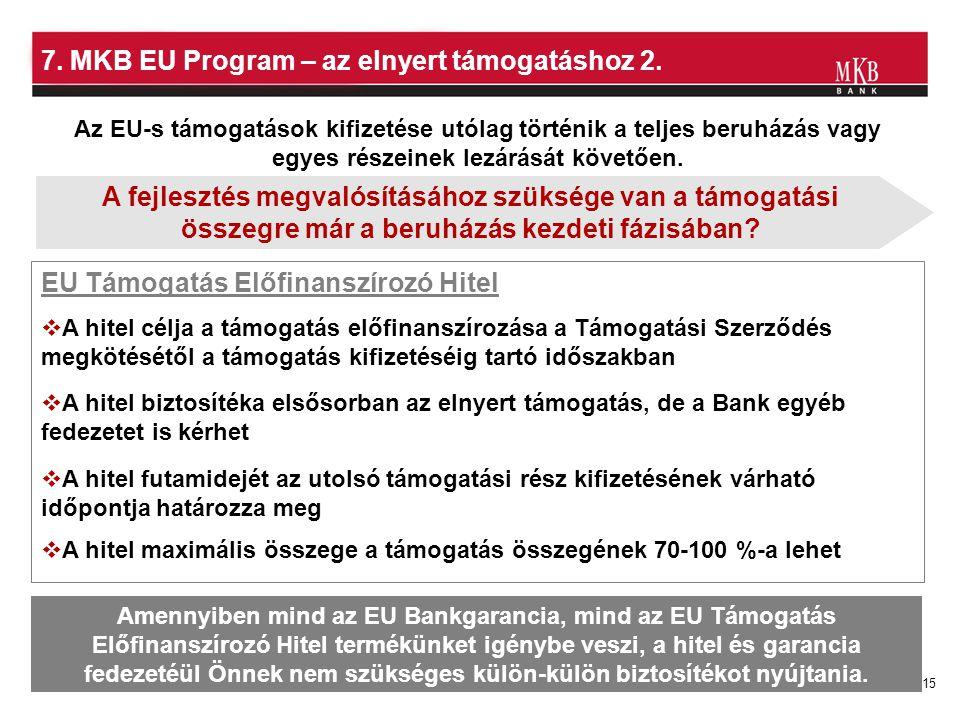7. MKB EU Program – az elnyert támogatáshoz 2.