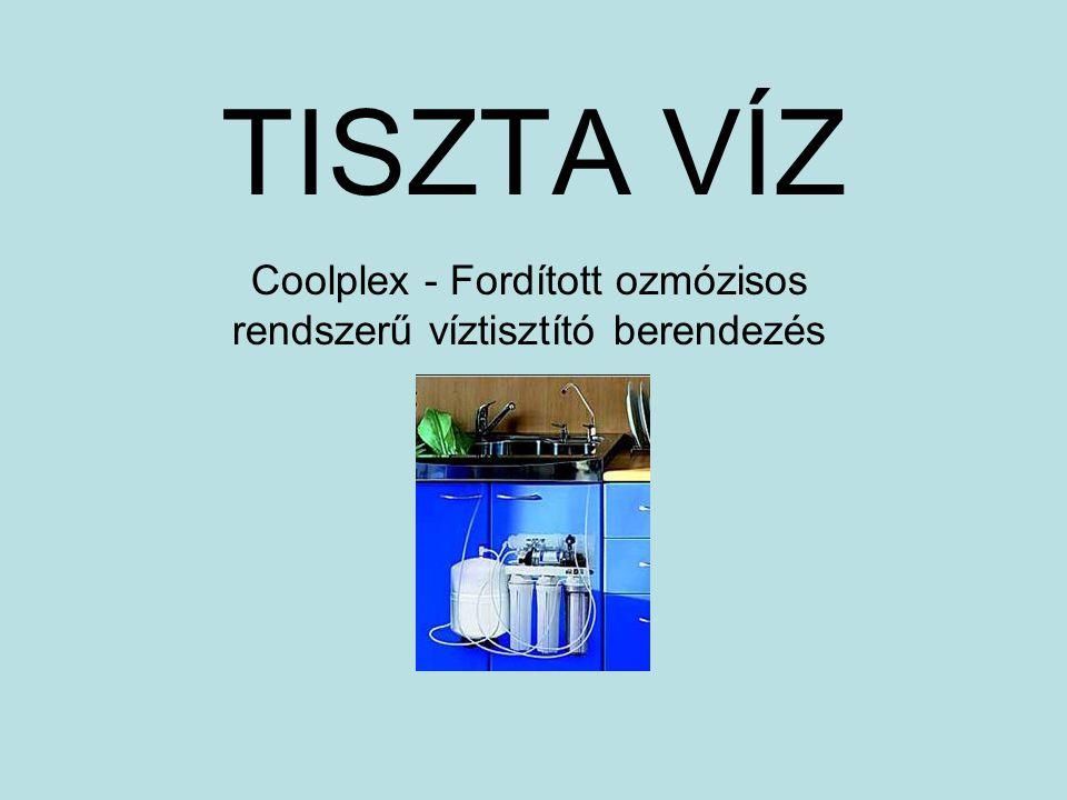 Coolplex - Fordított ozmózisos rendszerű víztisztító berendezés