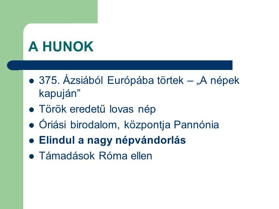 """A HUNOK 375. Ázsiából Európába törtek – """"A népek kapuján"""