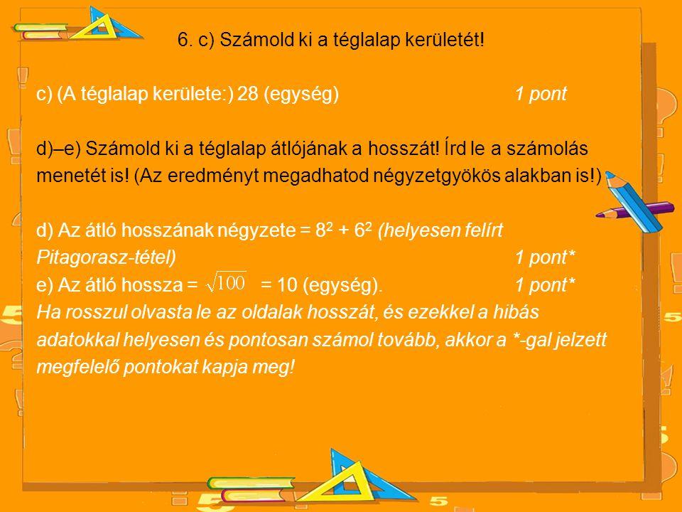 6. c) Számold ki a téglalap kerületét!