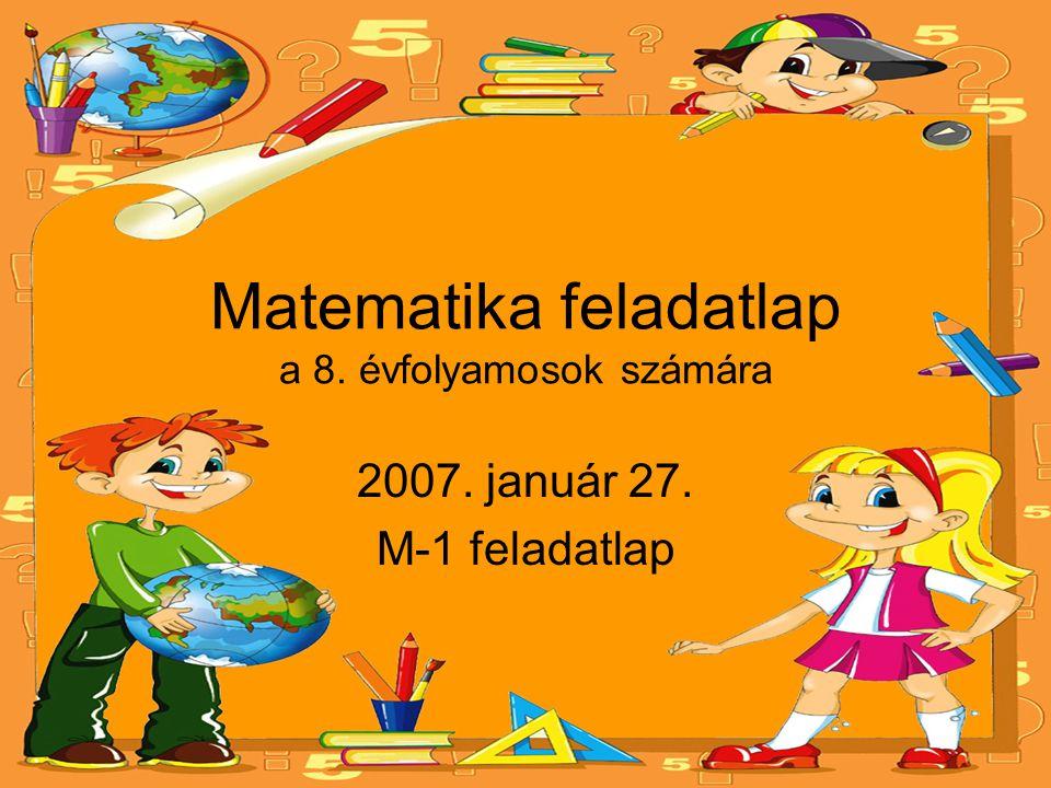 Matematika feladatlap a 8. évfolyamosok számára