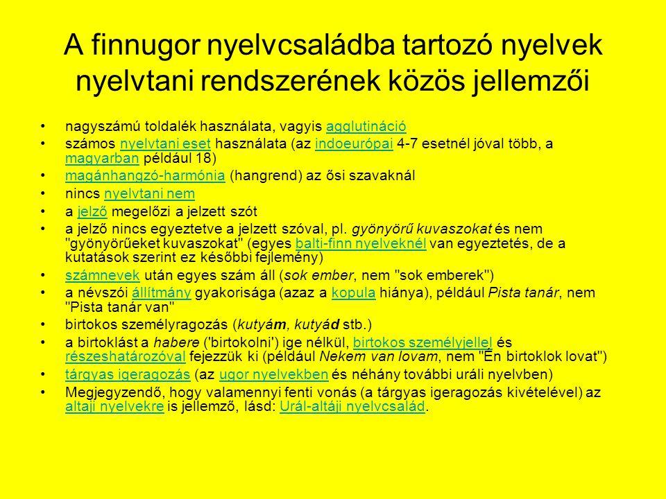 A finnugor nyelvcsaládba tartozó nyelvek nyelvtani rendszerének közös jellemzői