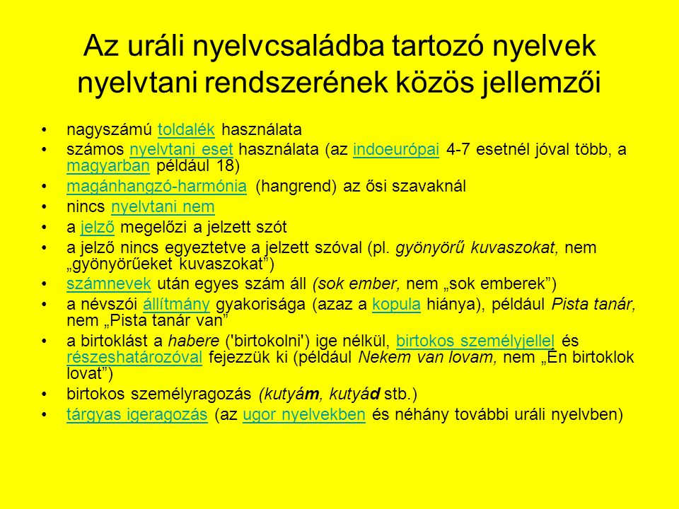 Az uráli nyelvcsaládba tartozó nyelvek nyelvtani rendszerének közös jellemzői