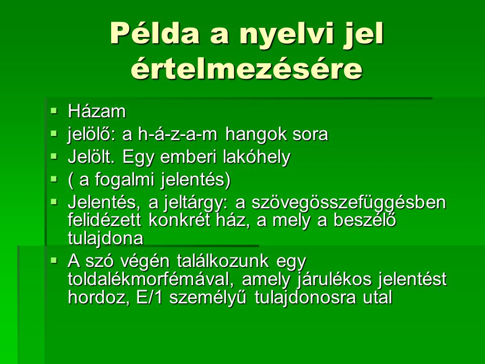 Példa a nyelvi jel értelmezésére