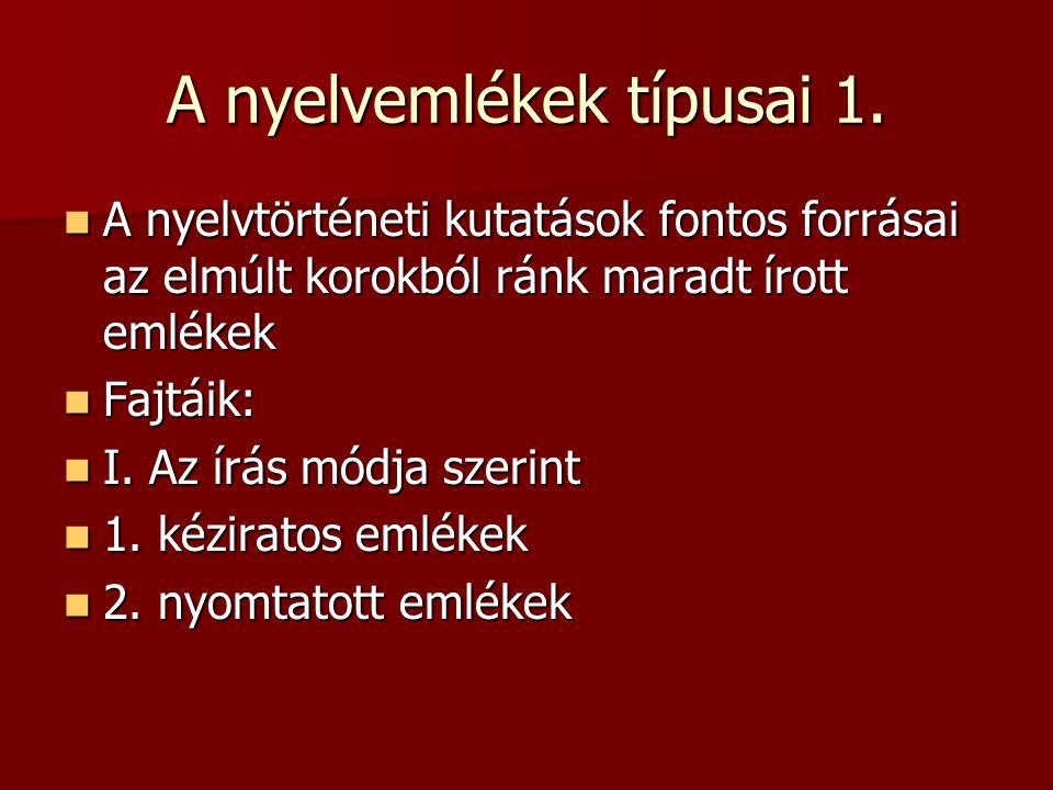 A nyelvemlékek típusai 1.