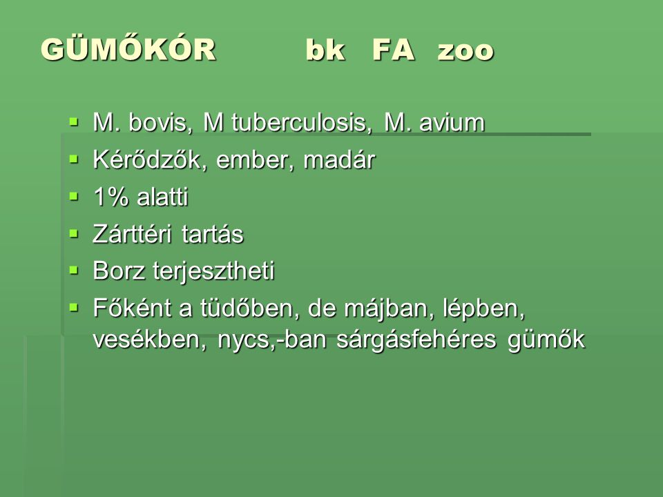GÜMŐKÓR bk FA zoo M. bovis, M tuberculosis, M. avium