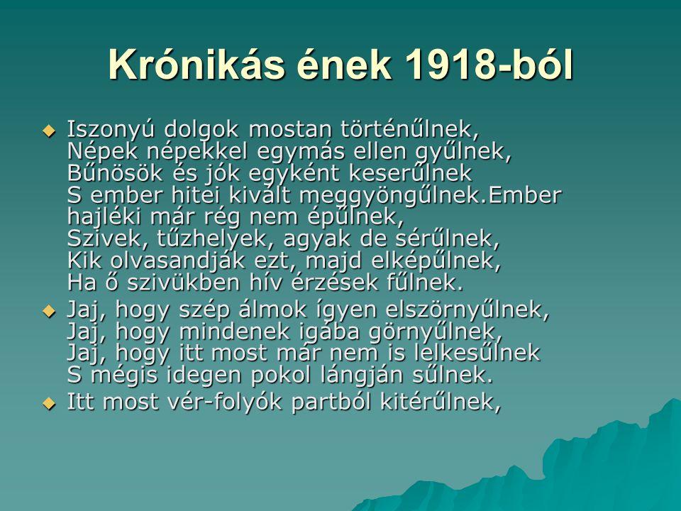 Krónikás ének 1918-ból