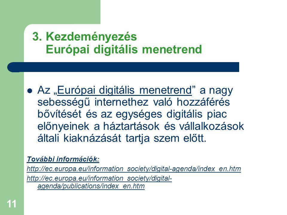 3. Kezdeményezés Európai digitális menetrend