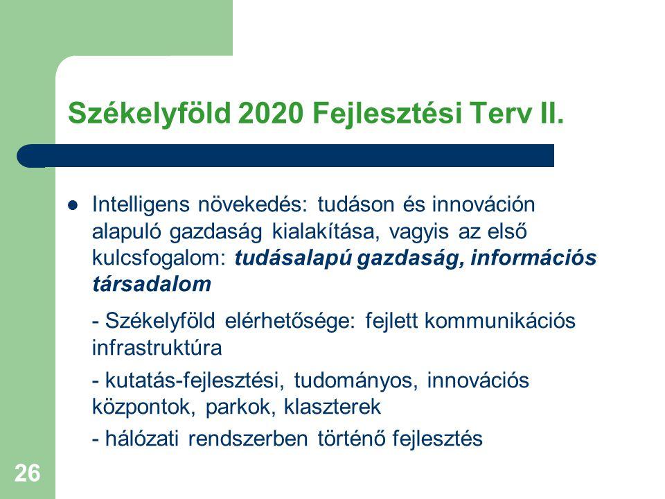 Székelyföld 2020 Fejlesztési Terv II.
