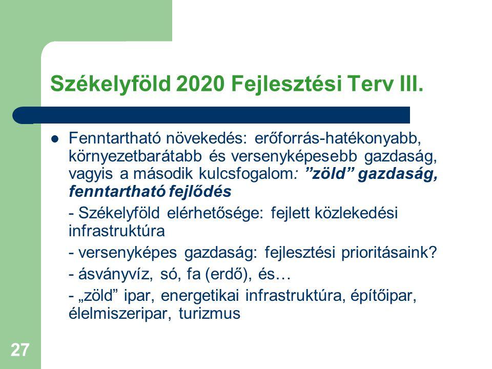 Székelyföld 2020 Fejlesztési Terv III.