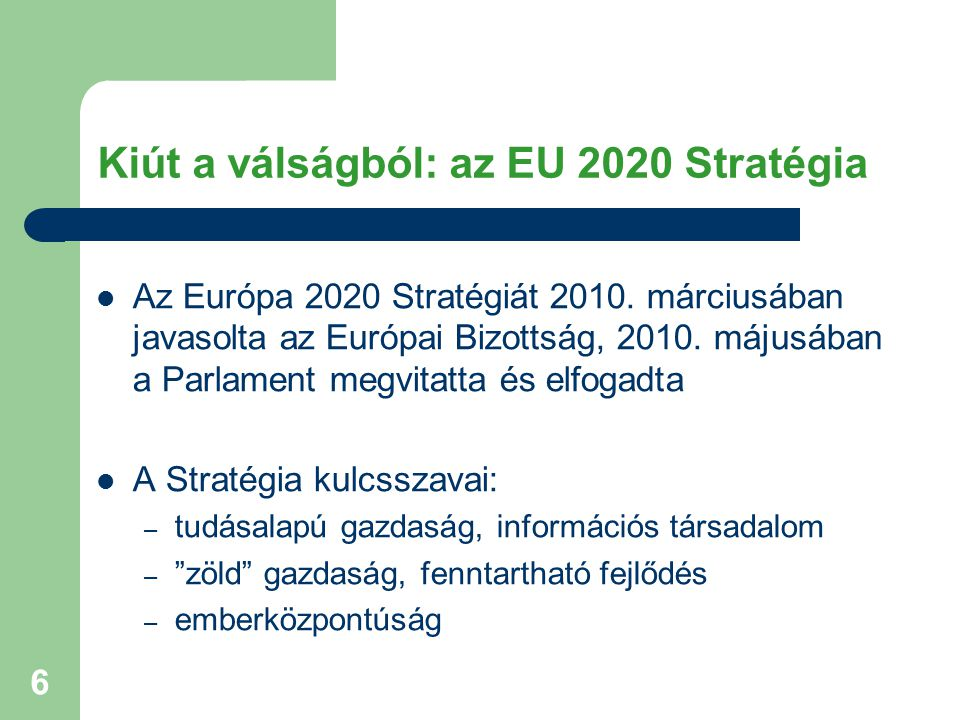 Kiút a válságból: az EU 2020 Stratégia