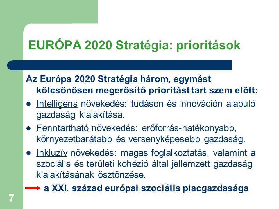 EURÓPA 2020 Stratégia: prioritások