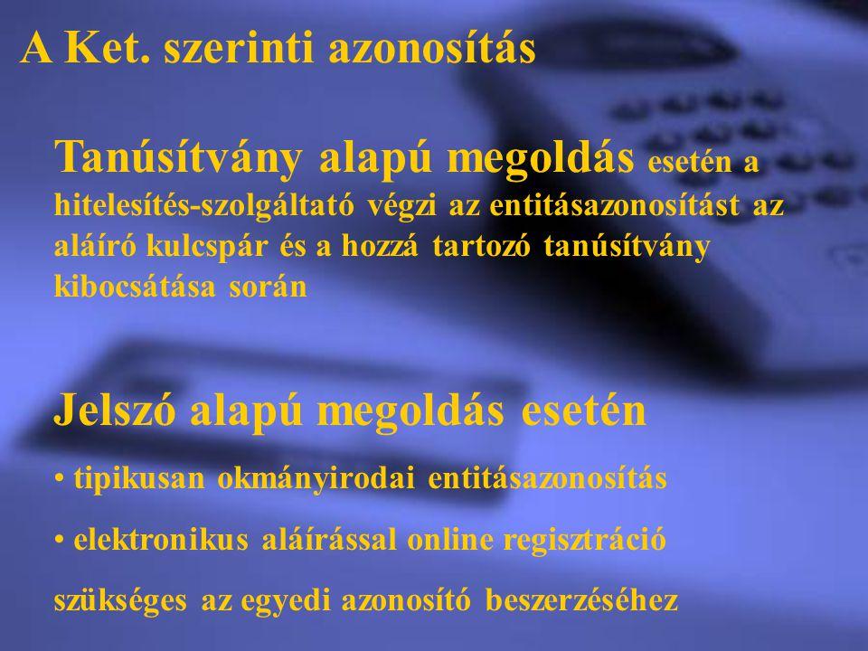 A Ket. szerinti azonosítás