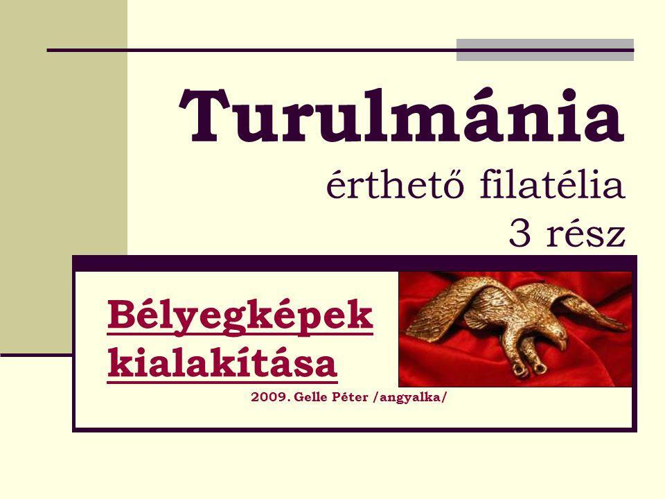 Turulmánia érthető filatélia 3 rész