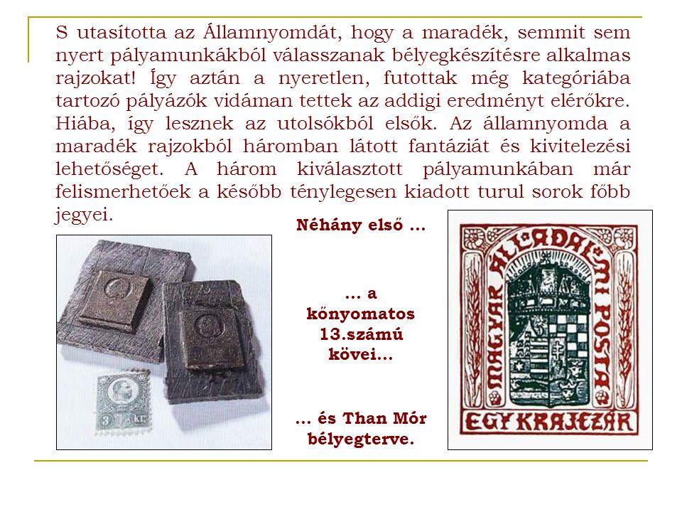 … a kőnyomatos 13.számú kövei…