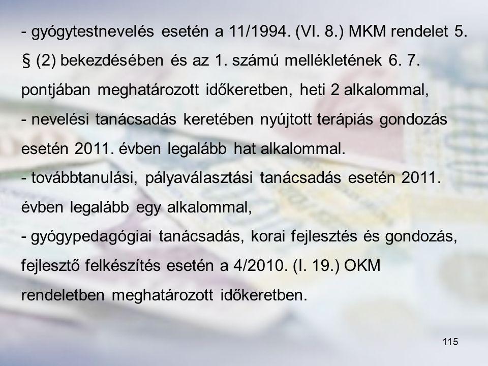 gyógytestnevelés esetén a 11/1994. (VI. 8. ) MKM rendelet 5