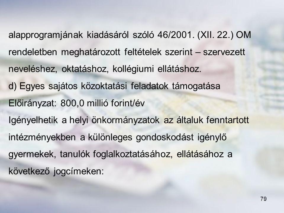 alapprogramjának kiadásáról szóló 46/2001. (XII. 22