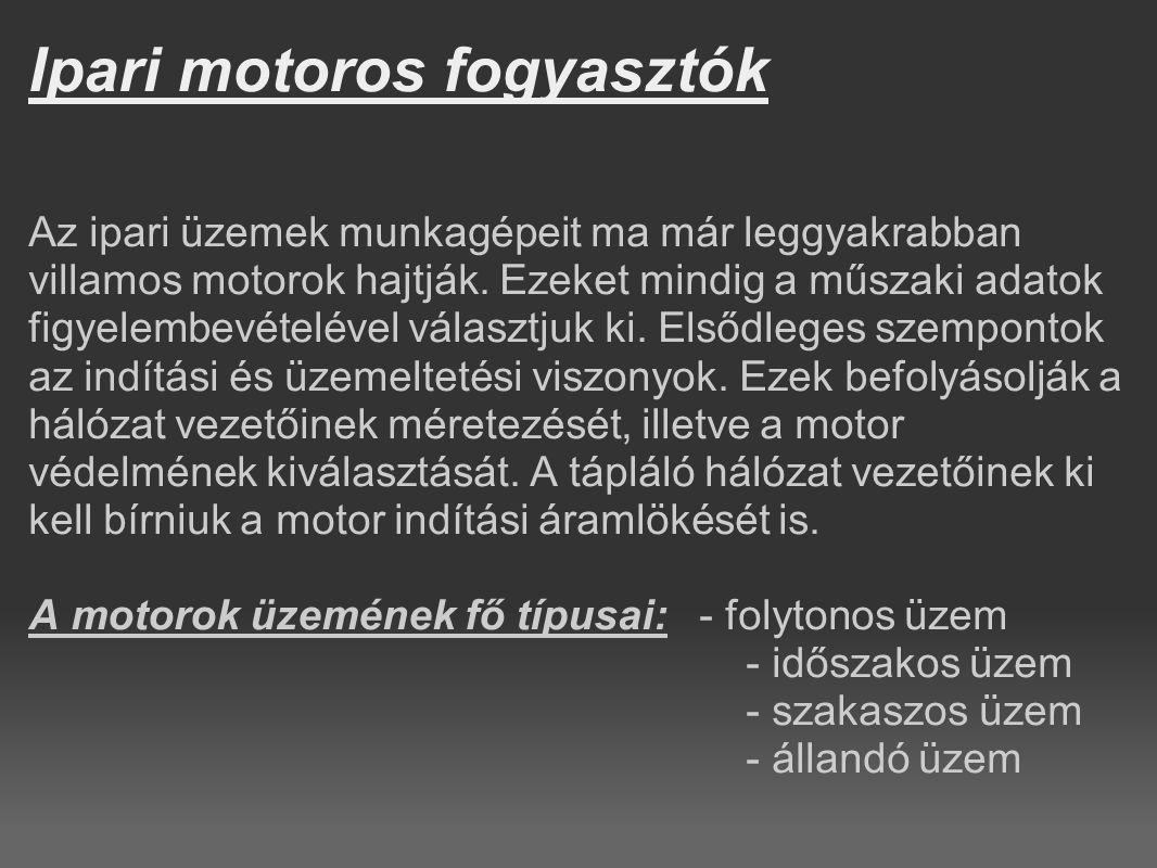 Ipari motoros fogyasztók