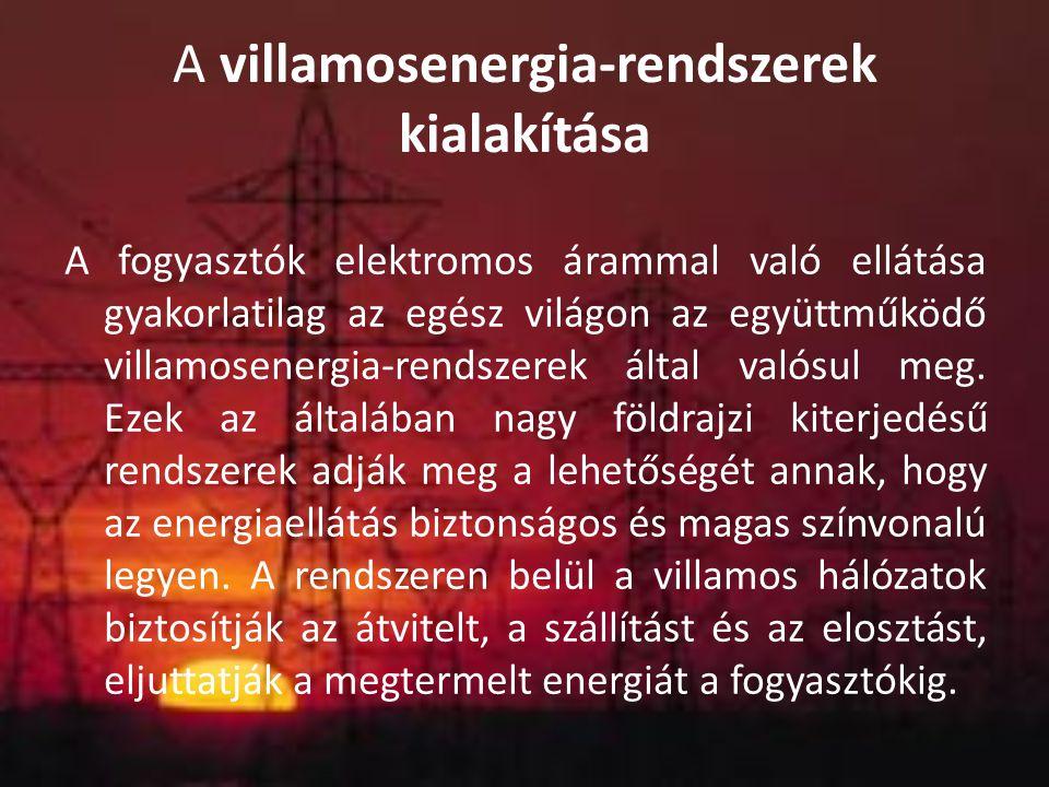 A villamosenergia-rendszerek kialakítása