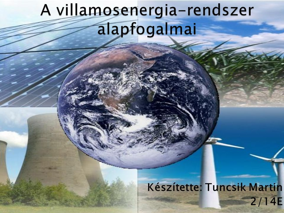 A villamosenergia-rendszer alapfogalmai