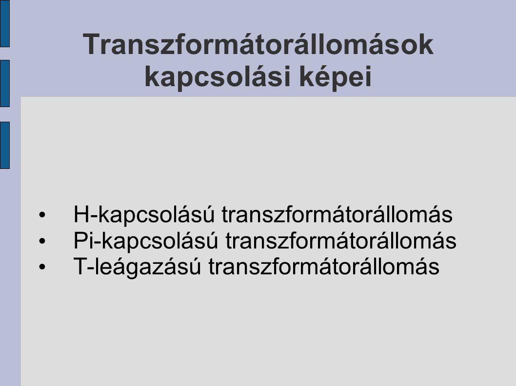 Transzformátorállomások kapcsolási képei