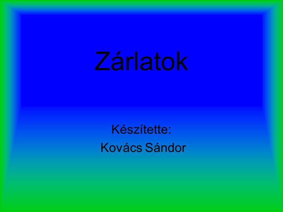 Készítette: Kovács Sándor