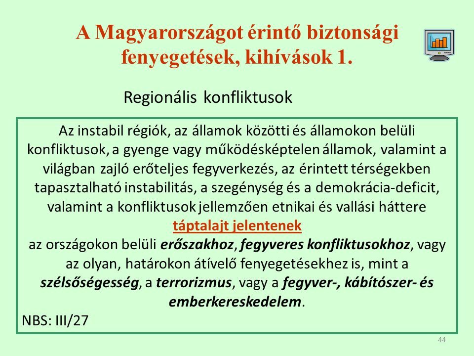 A Magyarországot érintő biztonsági fenyegetések, kihívások 1.