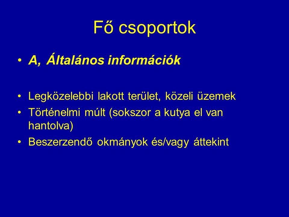 Fő csoportok A, Általános információk