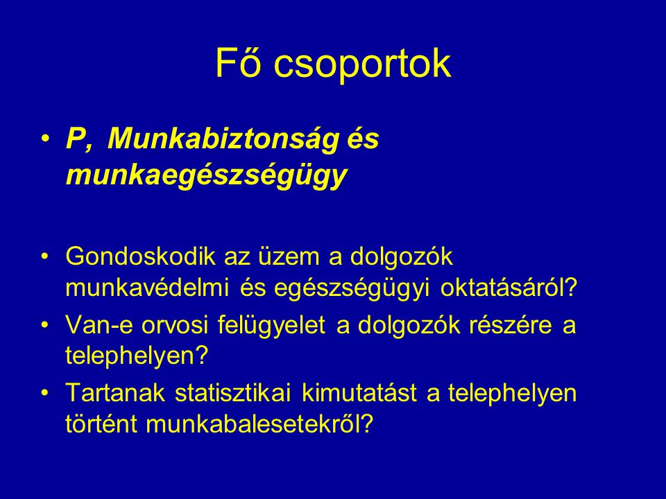 Fő csoportok P, Munkabiztonság és munkaegészségügy