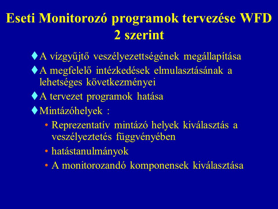 Eseti Monitorozó programok tervezése WFD 2 szerint