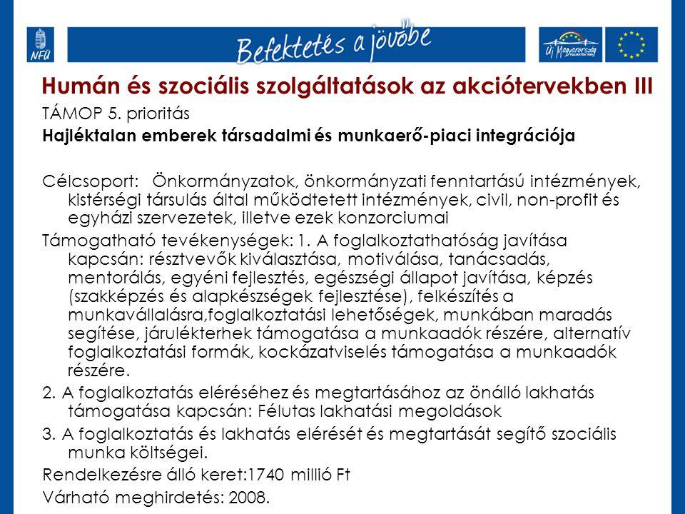 Humán és szociális szolgáltatások az akciótervekben III