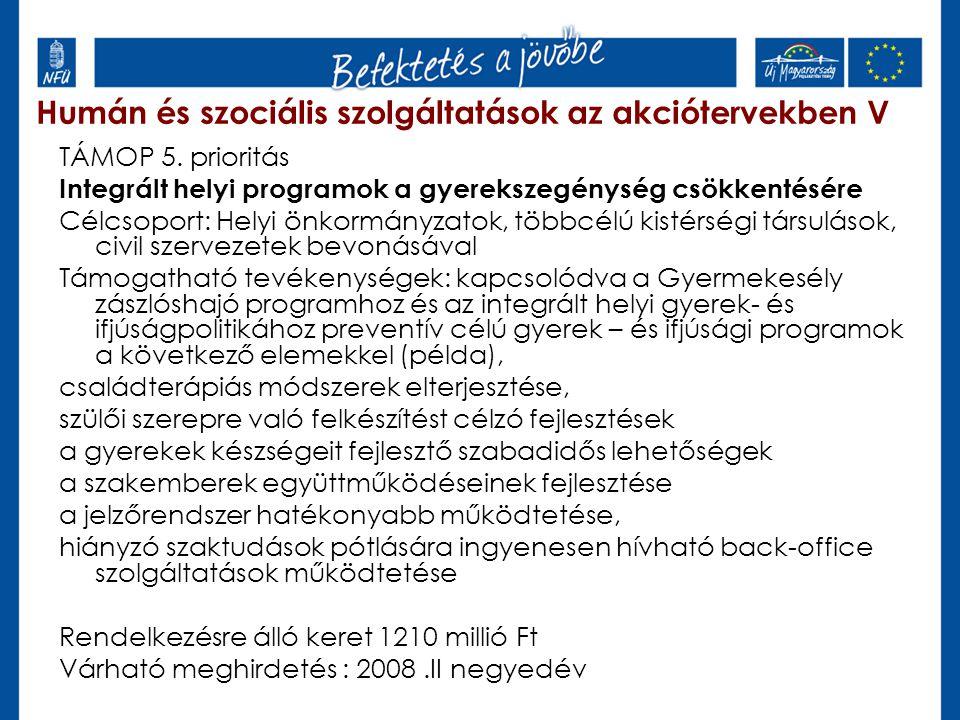 Humán és szociális szolgáltatások az akciótervekben V