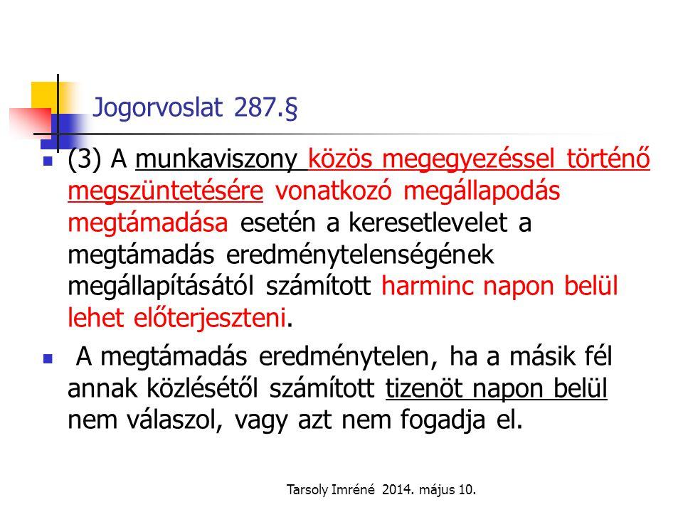 Jogorvoslat 287.§