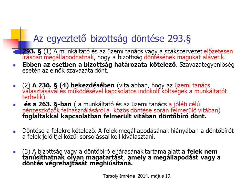 Az egyeztető bizottság döntése 293.§