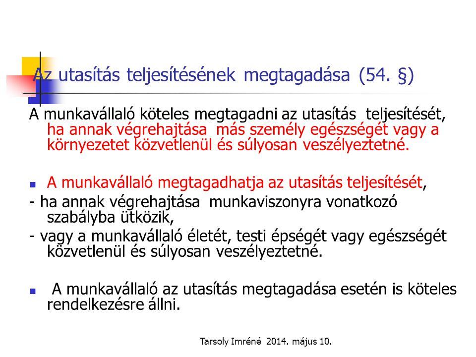 Az utasítás teljesítésének megtagadása (54. §)