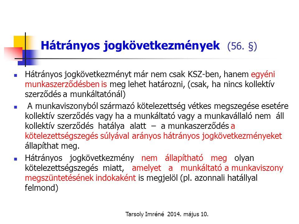Hátrányos jogkövetkezmények (56. §)